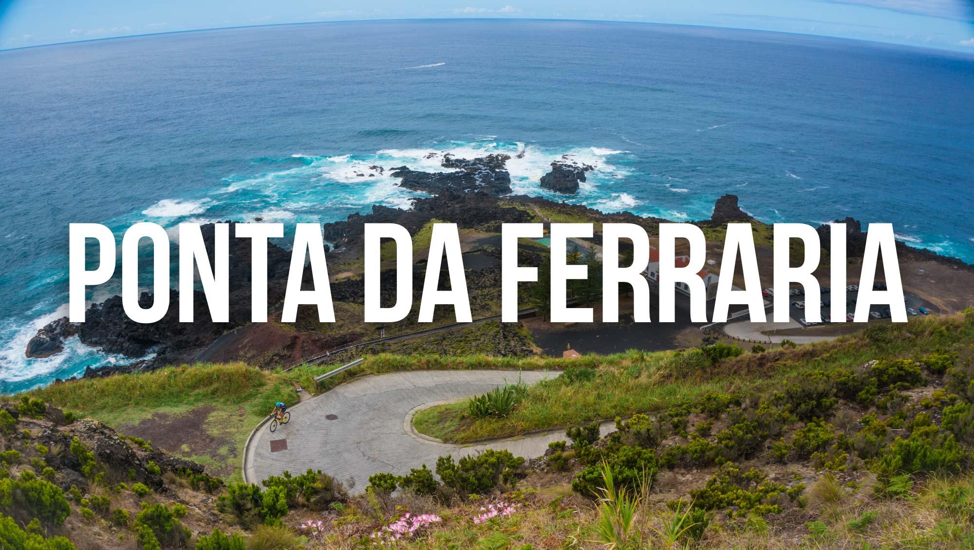 Ponta da Ferraria